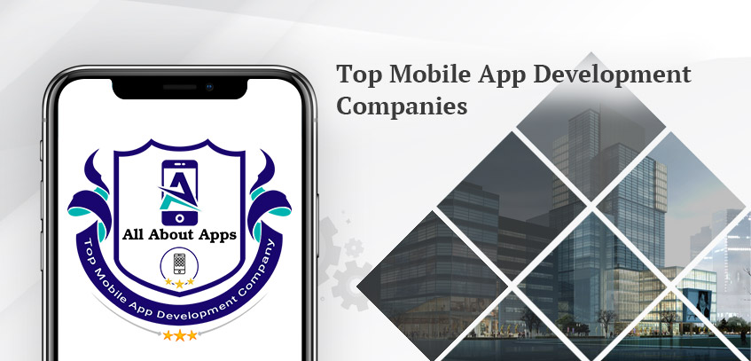 Top Mobile App Development Companies in 2021