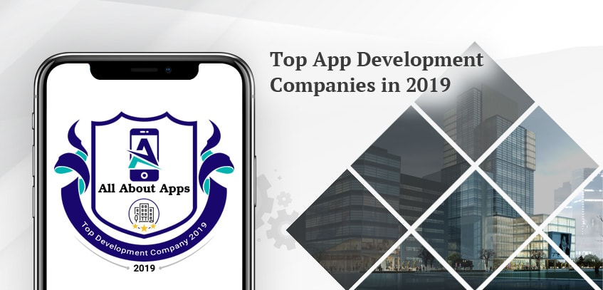 Top App Development Companies in 2019