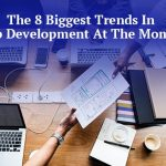 Top 8 Trends In Web Development That Created Buzz At The Moment