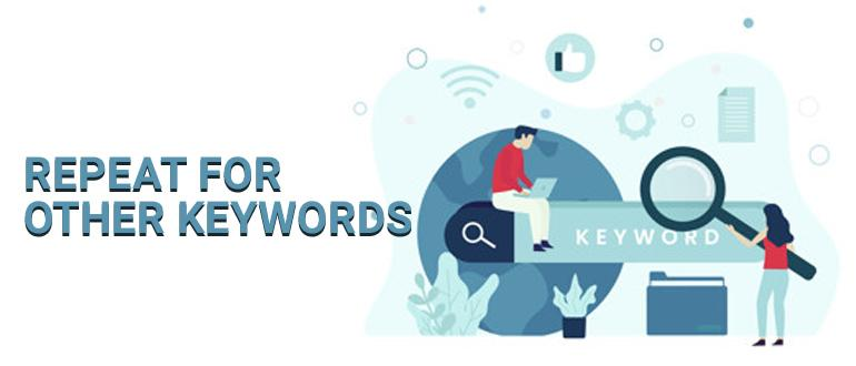 Repeat For Other Keywords