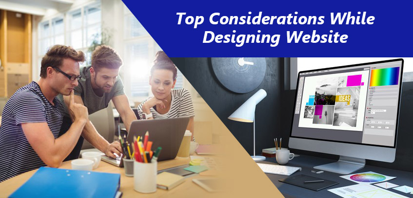 Top Considerations While Designing Website