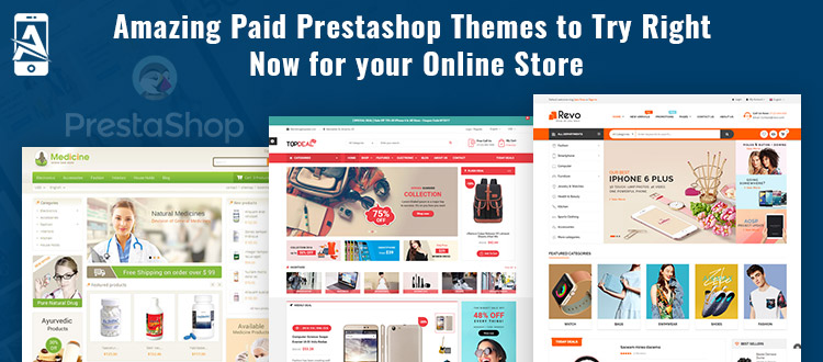 Amazing Paid PrestaShop Themes to Try Right Now for your Online Store