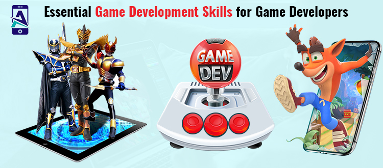 Essential Game Development Skills for Game Developers
