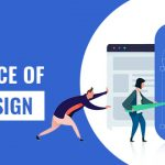 Top 11 Importance of UI/UX Design in 2021