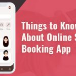 Essential Things You Should Know About Online Salon Booking Apps