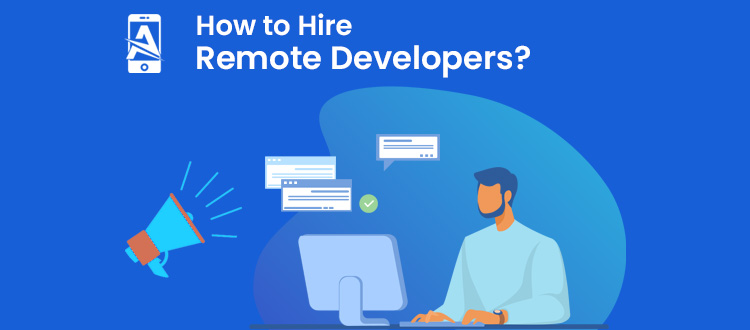 How to Hire Online Remote Developers in 2021: A Definitive Guide